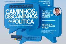 Fórum de Debates: Caminhos e Descaminhos da Política